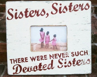 Sisters Sisters 5 x 7 Photo frame