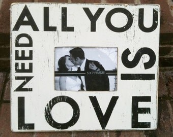 All You Need is Love 5 x 7 Photo Frame