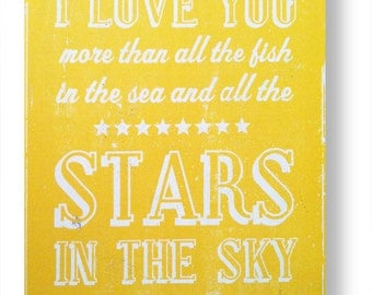 "I Love You More than All the Fish in the Sea and Stars in the Sky ""Fun Size"" 8 x 10"