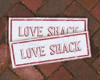 Love Shack 6 x 16