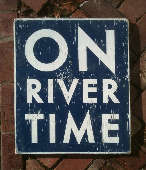 On River Time rustic wooden sign 17x20
