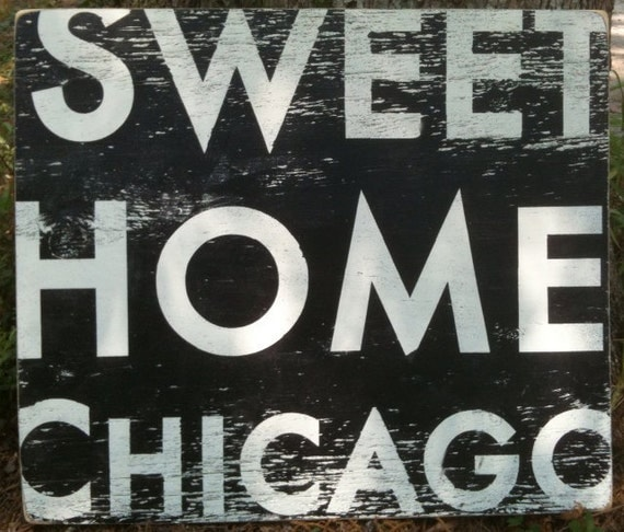 Sweet Home Chicago 26x31