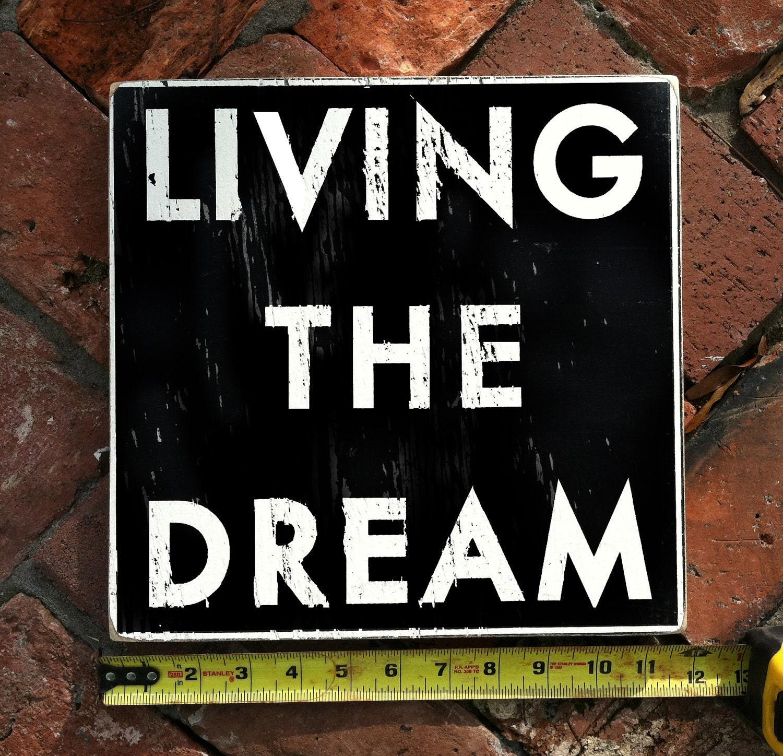 Living The Dream Fun Size 11 X 11
