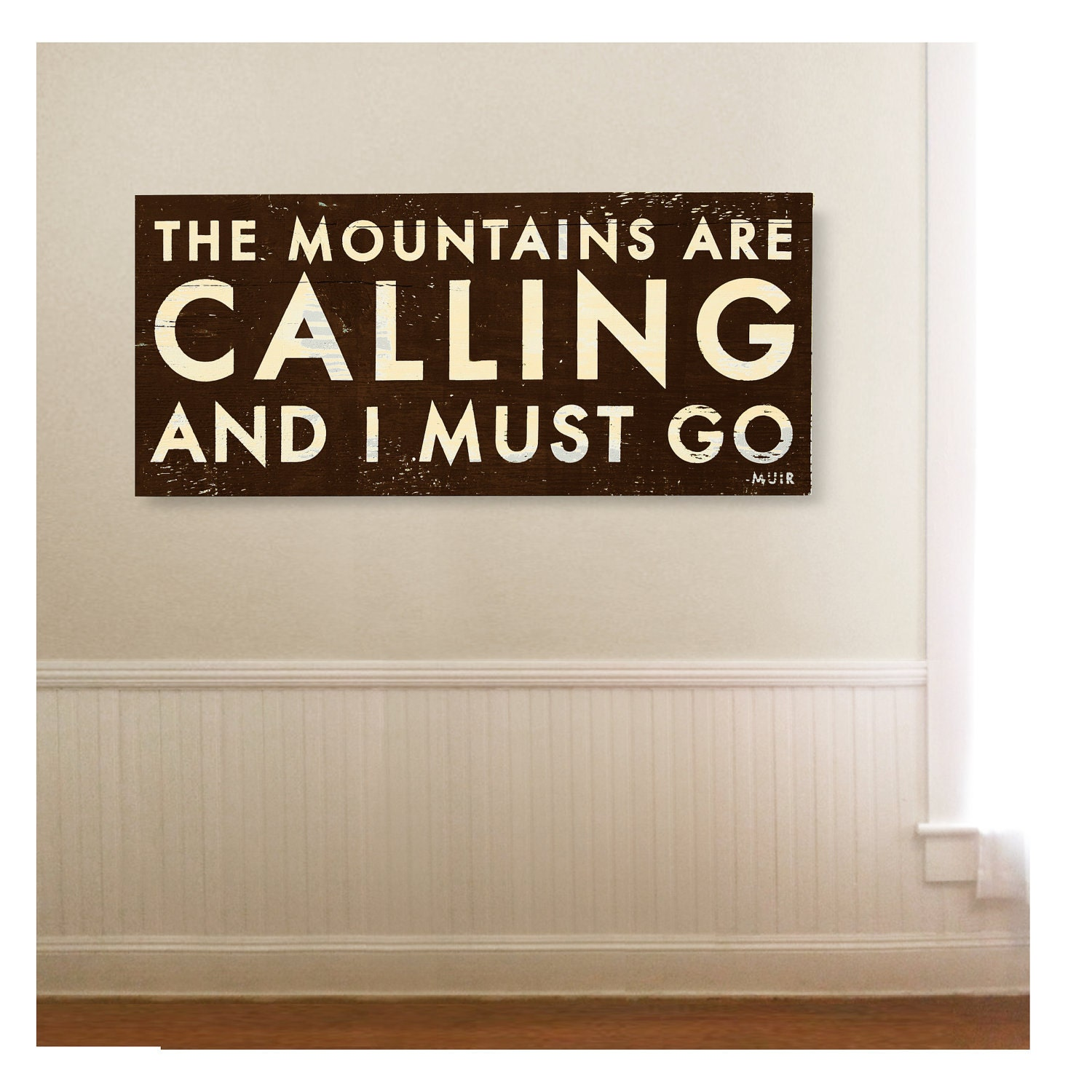 The mountains are calling and i must go large oversized 17 x for The mountains are calling and i must go metal sign