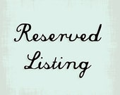 Reserved listing for E. Price only.