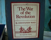 The War of the Revolution by Christopher Ward - First Edition