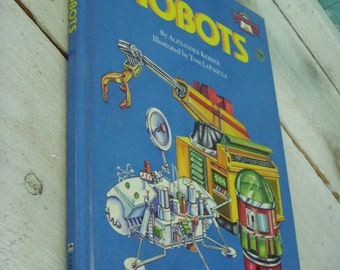 Robots - Vintage- Book - 1984 First Edition - Children's Book - Bedtime Story - Reading Material - Cabin - Children - Boy - Boys - Gift Idea