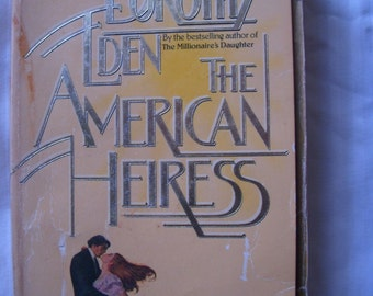 The American Heiress - Vintage Paperback - Romance - romantic - novel, reading - cabin - american - mystery