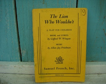 Vintage Book - The Lion Who Wouldn't - A Play Book - Arts - Theater - Theatre