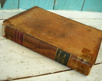 Antique Book - The Debates in Congress 1833 Edition - Collectible