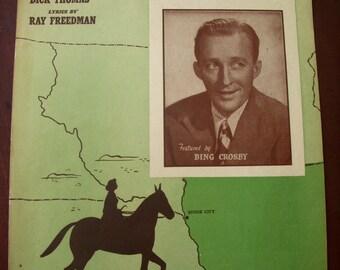 Vintage - Sheet Music - 1940's - Piano - Song - Sioux City Sue - Bing Crosby - Rustic Home Decor - Cowboy Songs