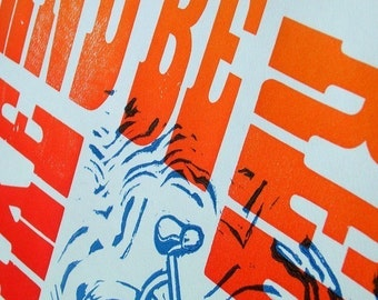 Bike and Be Free - Letterpress poster