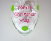 Christmas Wine Glass  Handpainted Merry Christmas Y'All