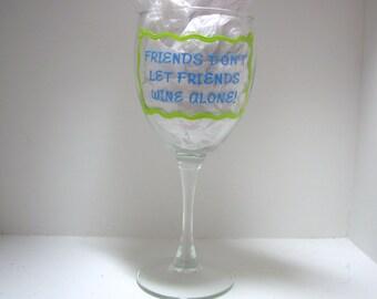 Handpainted Friend Wine Glass Handpainted Personalized, Best Friend Glass, Personalized Wine Glass, Handpainted Wine Glass,