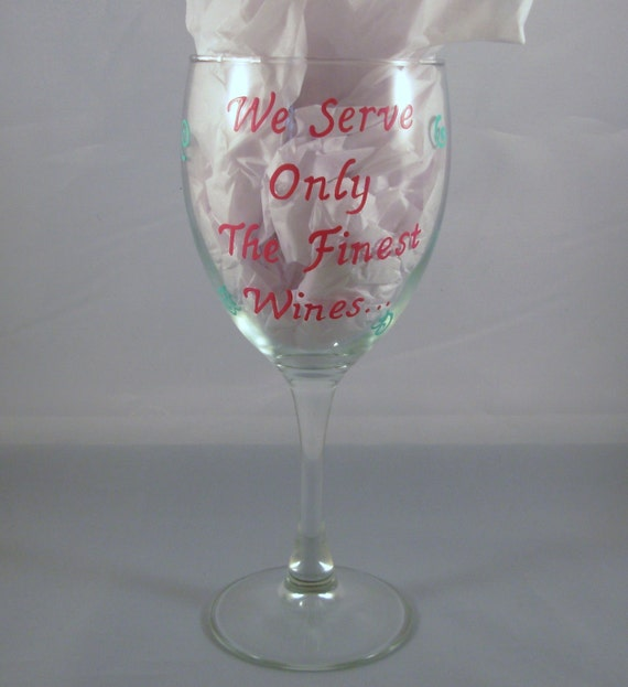 Handpainted Wine Glass Whimsical, Funny Saying Wine Glass, Best Friend Gift, Whimsical Gift, Personalized Gift, Personalized wine glass
