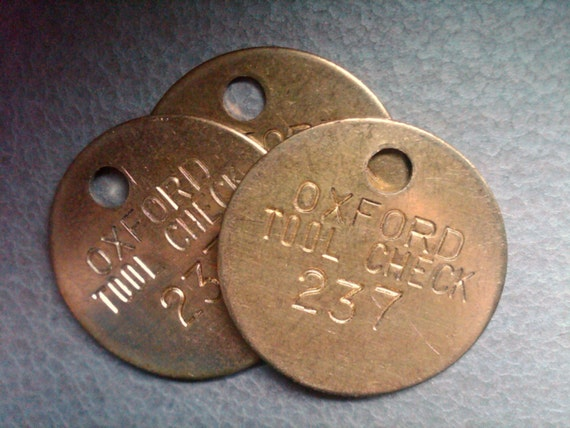 Tool Tags: Vintage Brass Stamped Tags. Tool Room Check Tags. 1.25 By