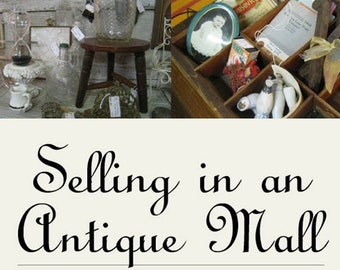 PDF Selling in an Antique Mall, how-to book, vintage advice, antique dealer book, tutorial