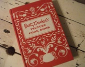 Betty Crocker's Picture Cookbook - Excellent Condition