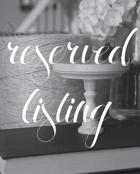 Reserved Listing for carolyn