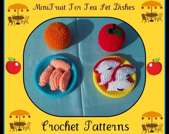 MiniFruit For Tea Set Dishes Crochet Patterns