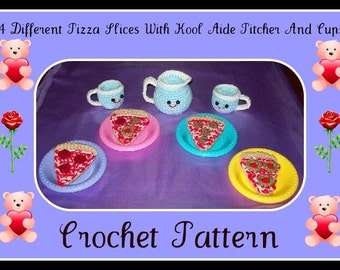 4 Different Pizza Slices With Kool Aide Pitcher And Cups Crochet Pattern