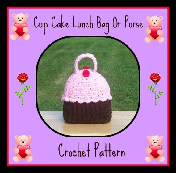 Cup Cake Lunch Bag Or Purse Crochet Pattern by craftsforangels
