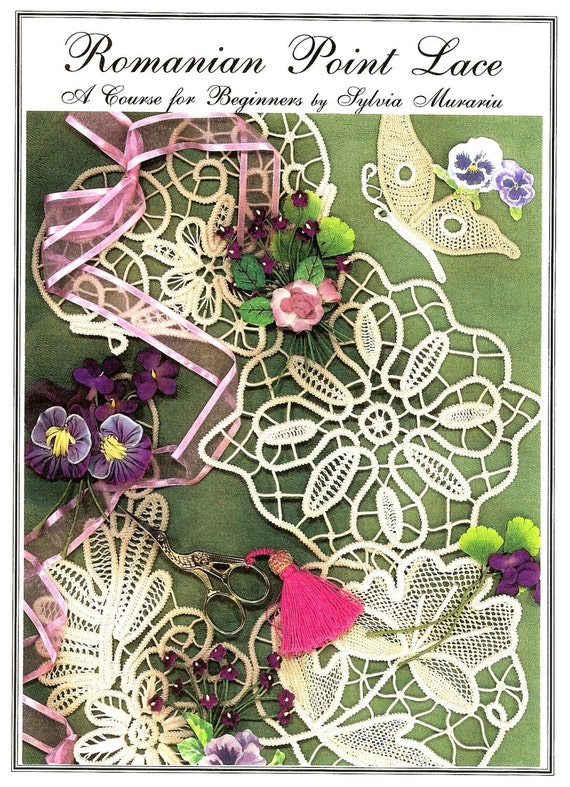 Instructional materials, Romanian Point Lace Book - A Course for Beginners, needle lace