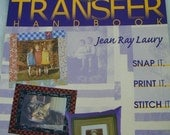 The Photo Transfer Handbook by Jean Ray Laury