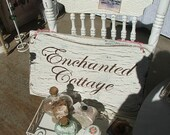 Enchanted Cottage Crackle shabby sign
