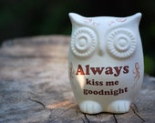 "Owl decor  ""always kiss me good night"""