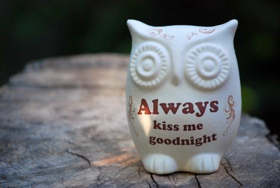 "Owl decor  ""always kiss me good night"""