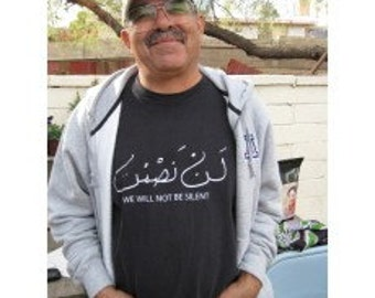 We Will Not Be Silent in Arabic T-shirt