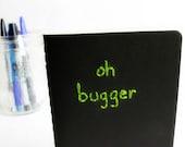Oh bugger pocket Moleskine notebook black green embroidered handmade stationery notepad