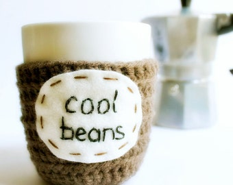 Funny Mug coffee tea cup cozy Cool Beans brown crochet handmade cover