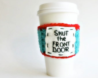 Travel Mug Coffee Tea To Go Cup Turquoise Red Shut the Front Door cover