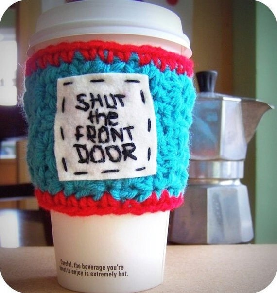Where Did Shut The Front Door Come From: Travel Mug Coffee Tea To Go Cup Turquoise Red Shut The Front
