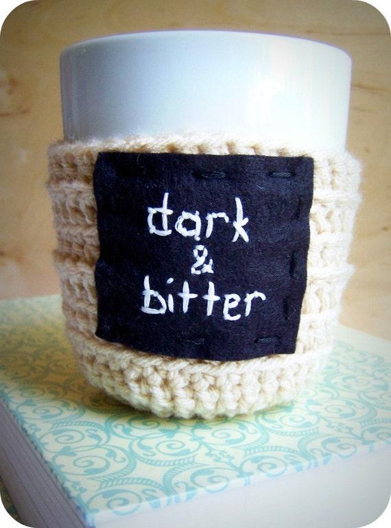 Coffee Mug Cozy, funny mug, tea cup, coffe cup, black cream, crochet, handmade, cover, dark, bitter, gag gift, gift under 20