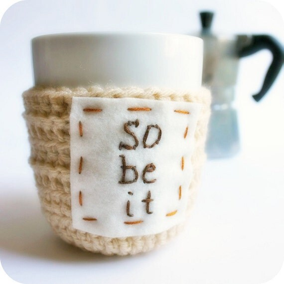 Cozy Cover Coffee Mug Tea Cup Cozy So Be It tan beige nougat brown crochet