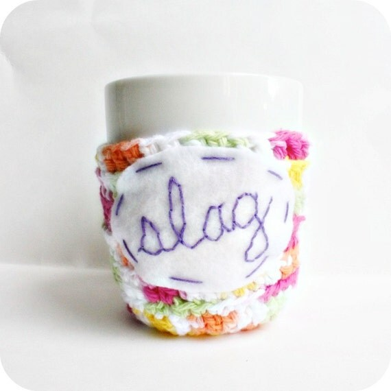 Slag funny coffee mug cozy handmade crochet cover