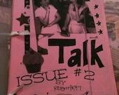 GRRRL TALK Zine, Issue 2 by. PassionateJOYFULSoul