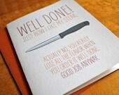 Well Done - Steak Card - Congrats