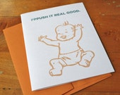 Pppush it Real Good - New Baby Card