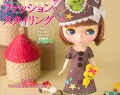 Blythe Doll Fashion Styling - Japanese craft book