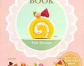Ruko's Felt Sweets Book - Japanese craft book with DIY handmade felt kit package