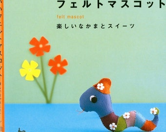 Out-of-print Handmade Felt Cakes and  Mascots - Japanese Craft Book