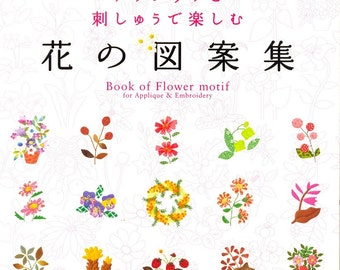 Flower Motif Collection for Applique and Embroidery - Japanese craft book