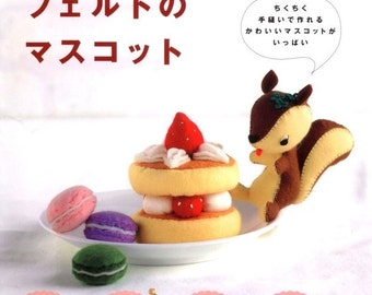 109 ideas for Handmade Felted Goods and Mascots - Japanese craft book