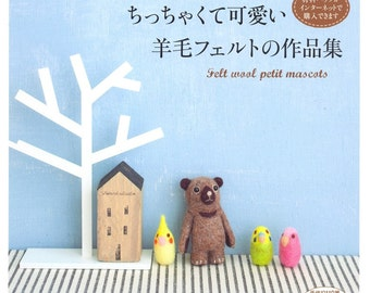 Out-of-print Felt Wool Petit Mascots - Japanese craft book