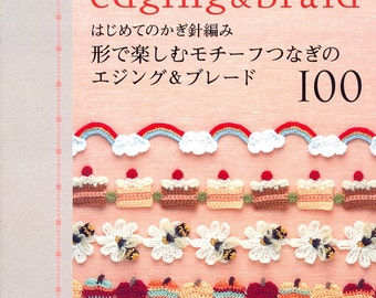 Out-of-print Fun Crochet Edging & Braid 100 - Japanese craft book