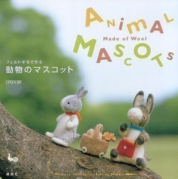 Out-of-print - Handmade Animal Mascots Made Of Wool Felt - Japanese craft book